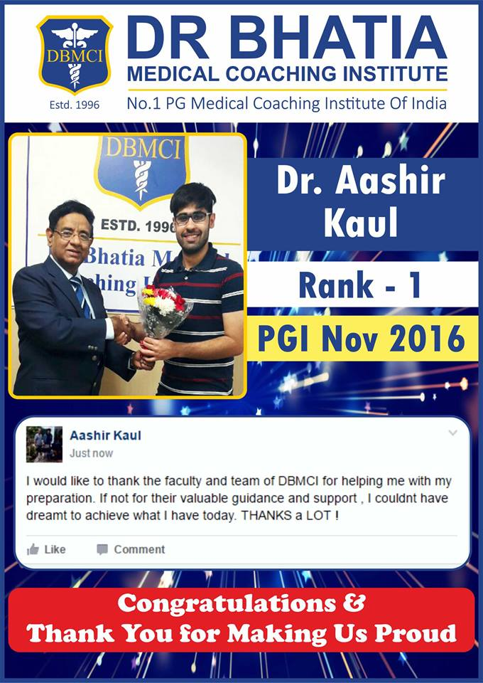 Dr. Aashir Kaul - Rank 1 in PGI Nov 2016 Topper